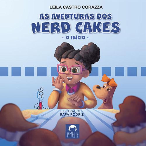 As aventuras dos Nerd Cakes – O início