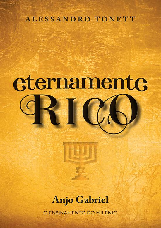 Eternamente Rico – Anjo Gabriel