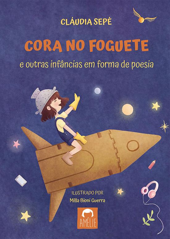 Cláudia Sepé Cora no Foguete e outras infâncias em forma de poesia
