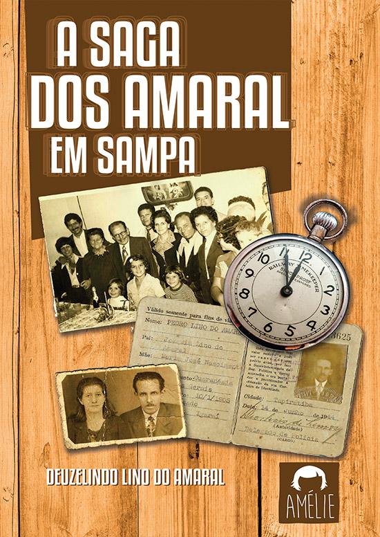 Saga dos Amaral em Sampa