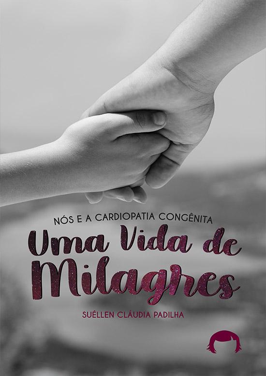Uma Vida De Milagres